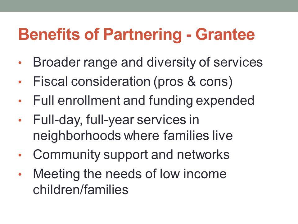 Benefits of Partnering - Grantee