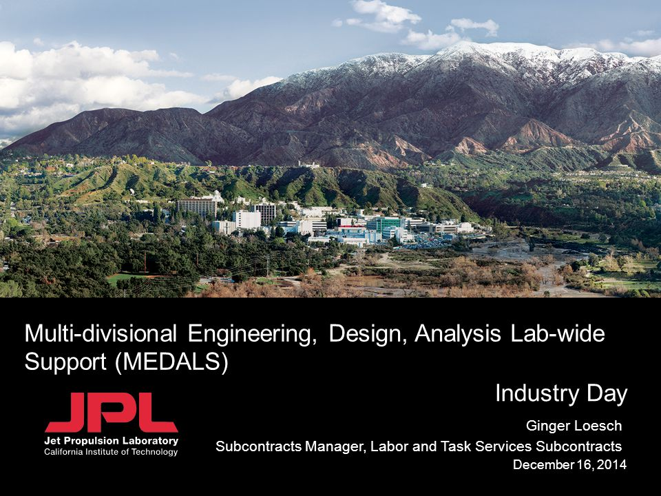 Multi-divisional Engineering, Design, Analysis Lab-wide Support (MEDALS)
