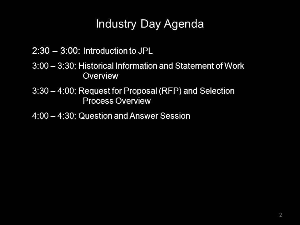 Industry Day Agenda 2:30 – 3:00: Introduction to JPL