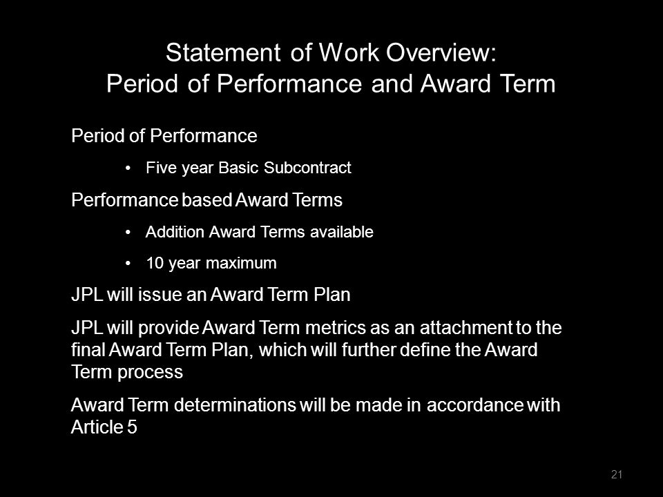 Statement of Work Overview: Period of Performance and Award Term