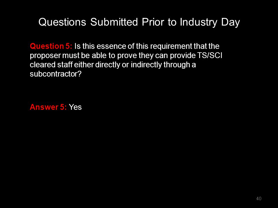 Questions Submitted Prior to Industry Day