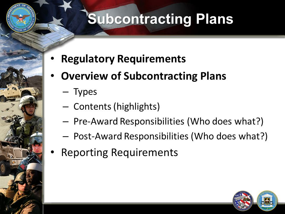 Subcontracting Plans Regulatory Requirements