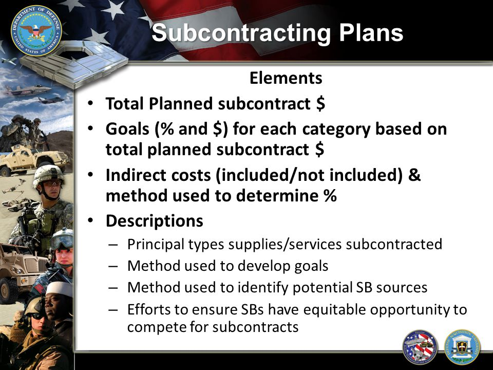 Subcontracting Plans Elements Total Planned subcontract $