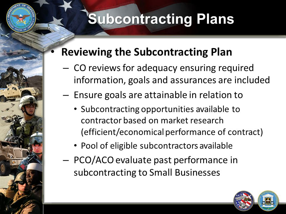 Subcontracting Plans Reviewing the Subcontracting Plan