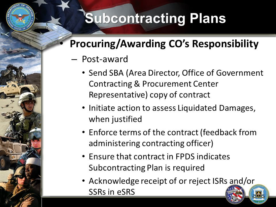 Subcontracting Plans Procuring/Awarding CO's Responsibility Post-award