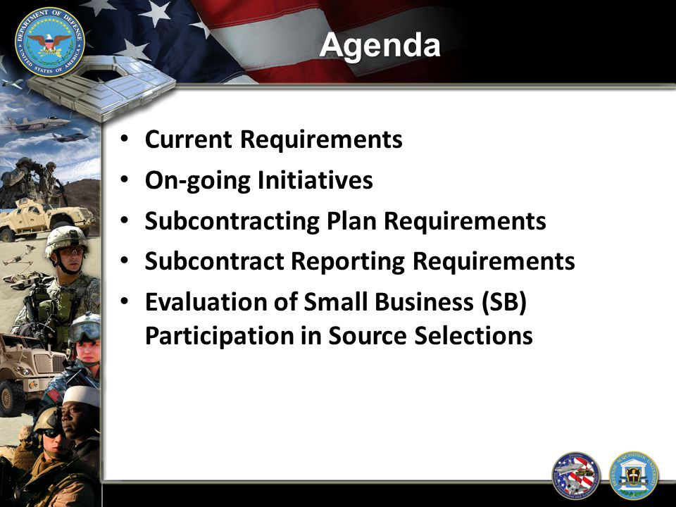 Agenda Current Requirements On-going Initiatives