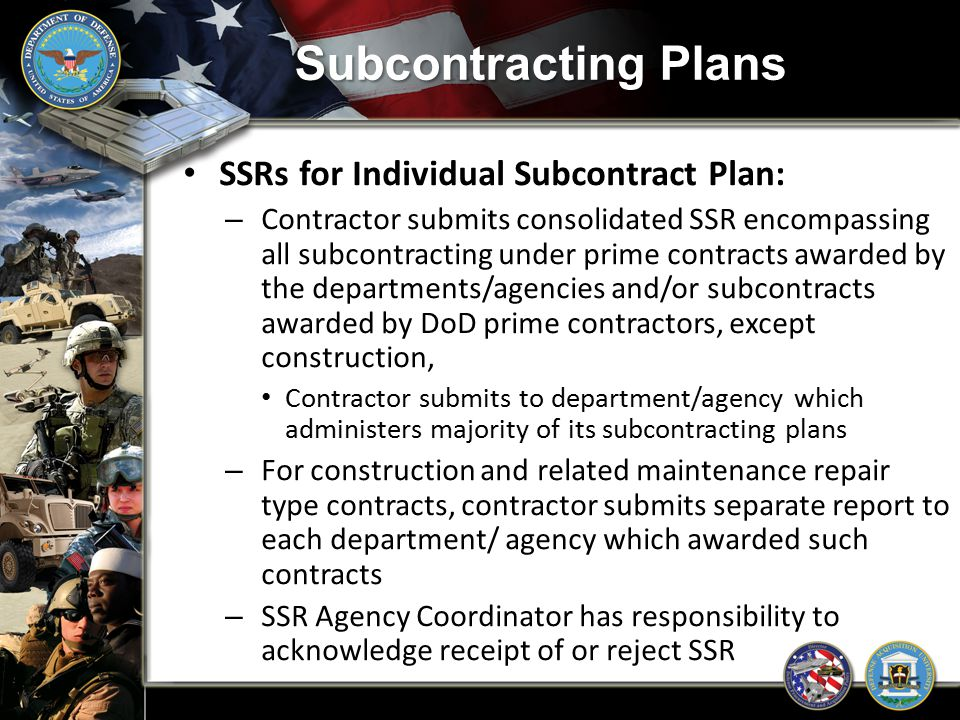 Subcontracting Plans SSRs for Individual Subcontract Plan: