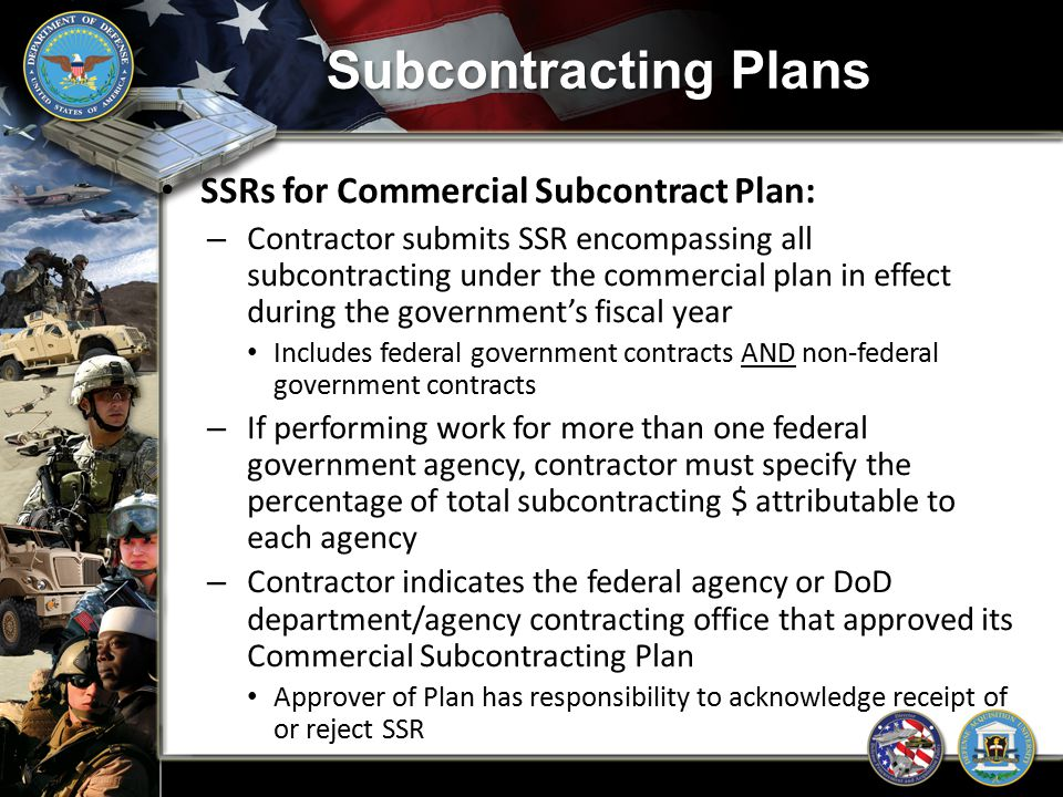 Subcontracting Plans SSRs for Commercial Subcontract Plan: