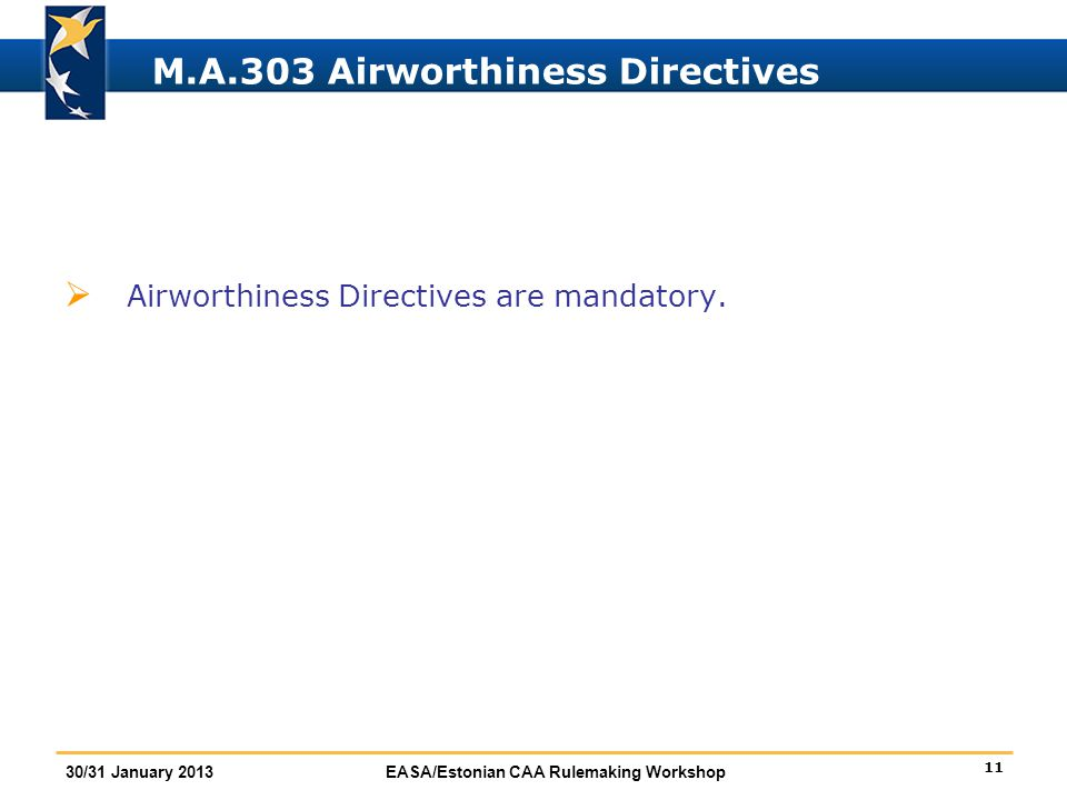 M.A.303 Airworthiness Directives