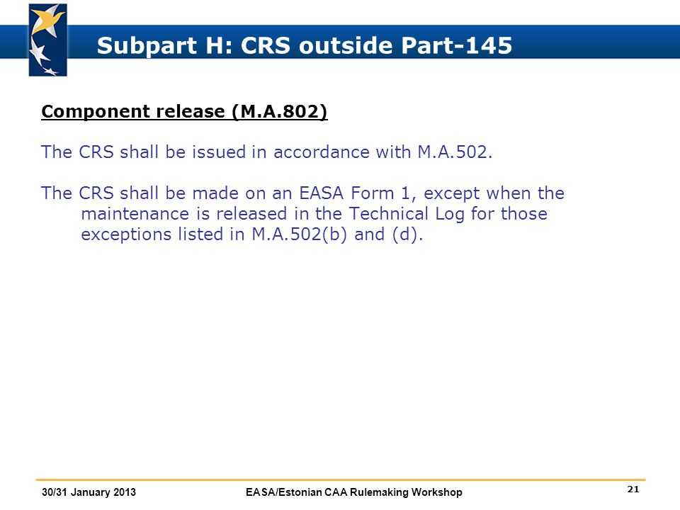 Subpart H: CRS outside Part-145