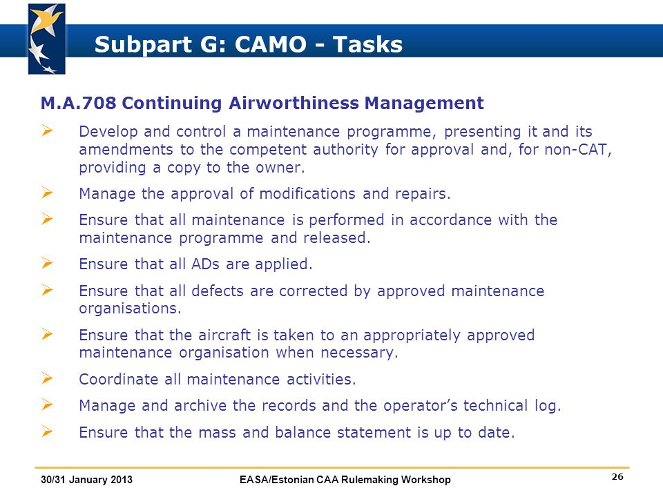 Subpart G: CAMO - Tasks M.A.708 Continuing Airworthiness Management