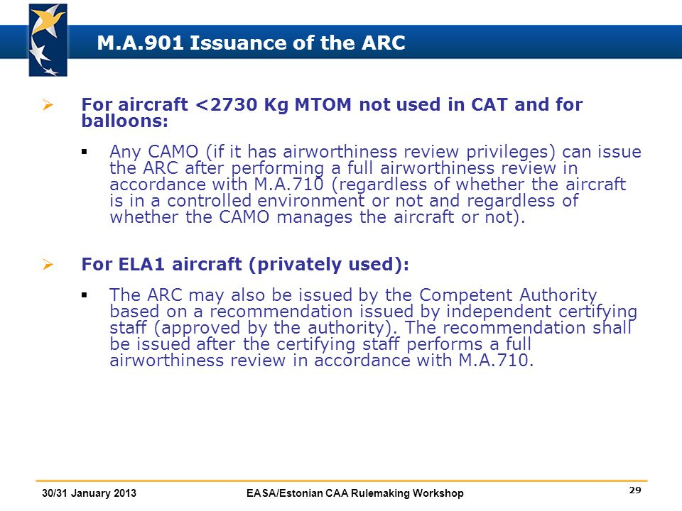 M.A.901 Issuance of the ARC For aircraft <2730 Kg MTOM not used in CAT and for balloons: