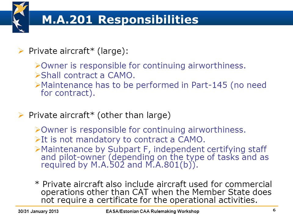 M.A.201 Responsibilities Private aircraft* (large):