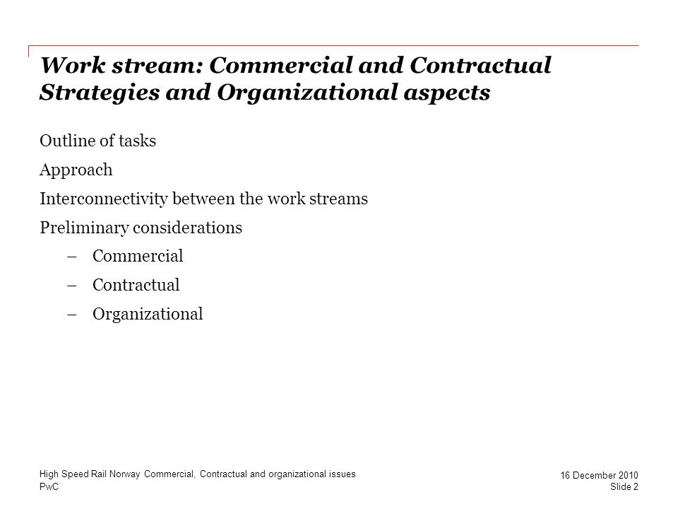 Work stream: Commercial and Contractual Strategies and Organizational aspects
