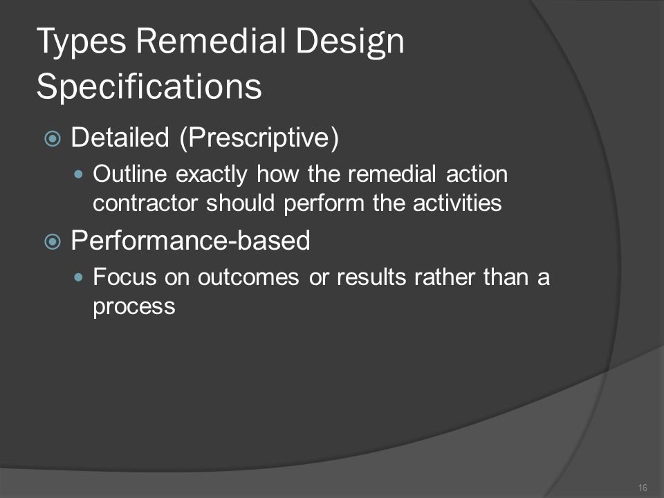 Types Remedial Design Specifications