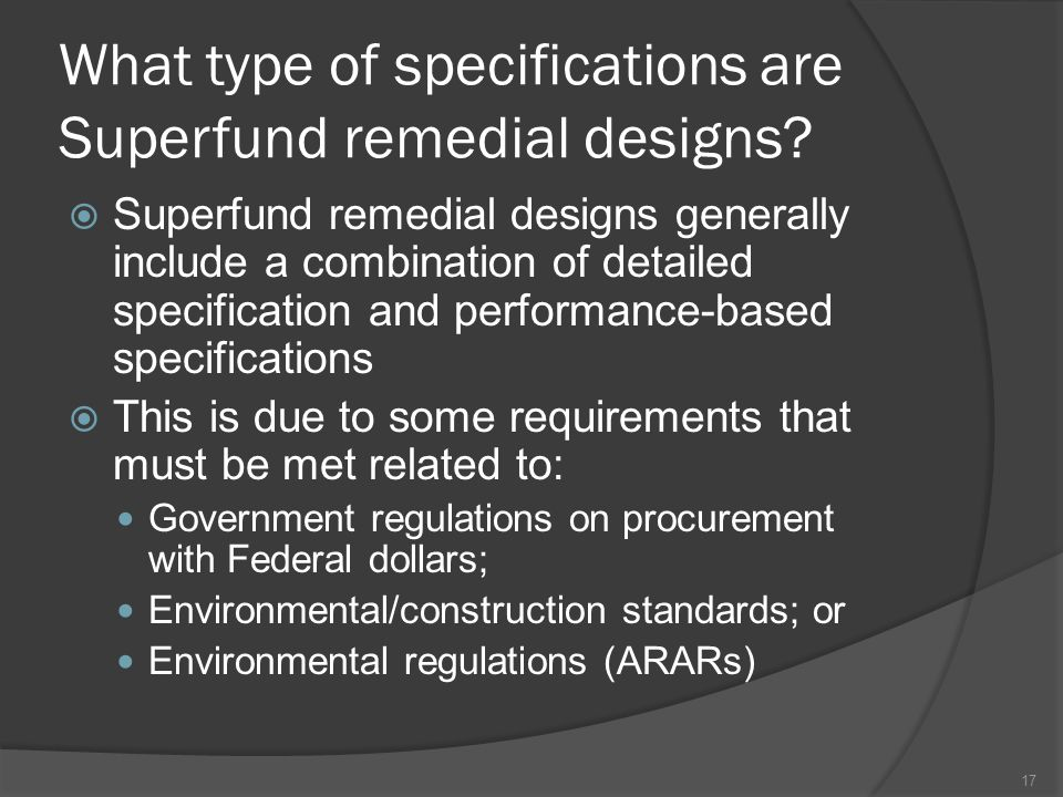 What type of specifications are Superfund remedial designs