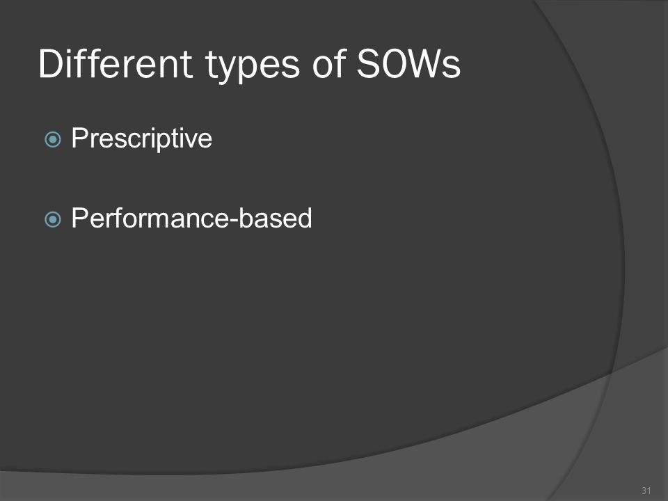 Different types of SOWs