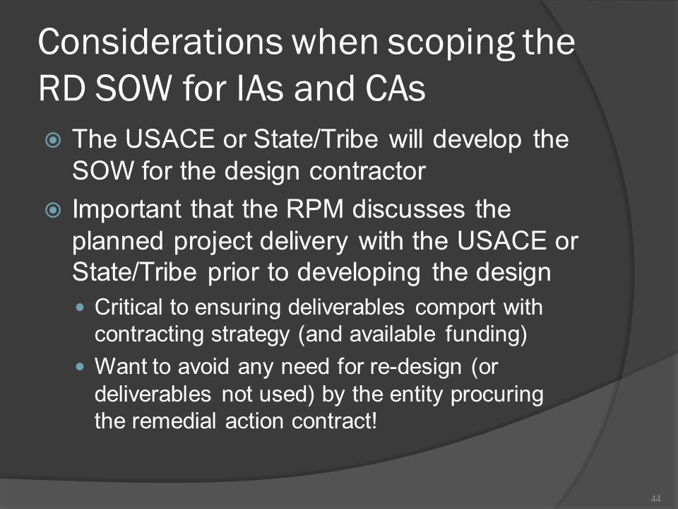 Considerations when scoping the RD SOW for IAs and CAs