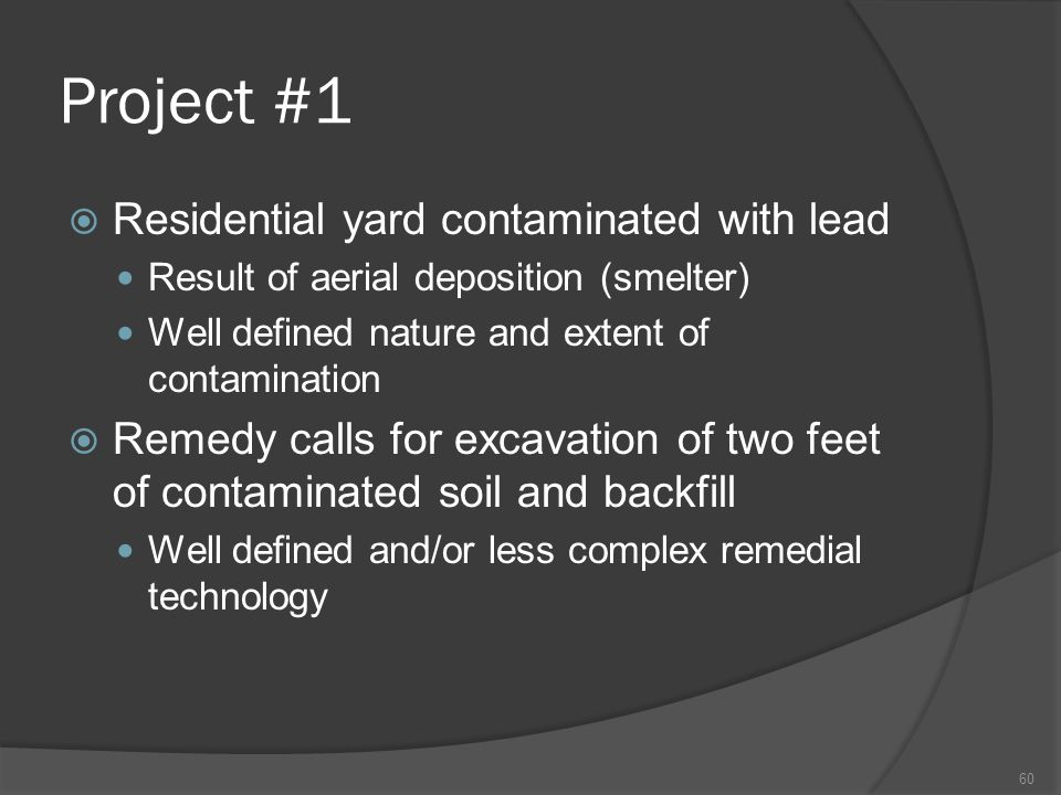 Project #1 Residential yard contaminated with lead