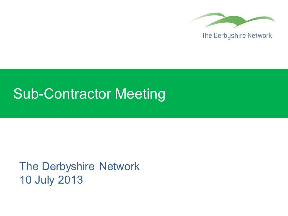 Sub-Contractor Meeting