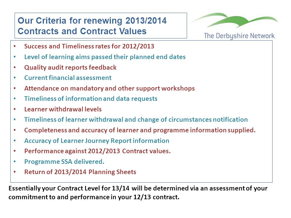 Our Criteria for renewing 2013/2014 Contracts and Contract Values