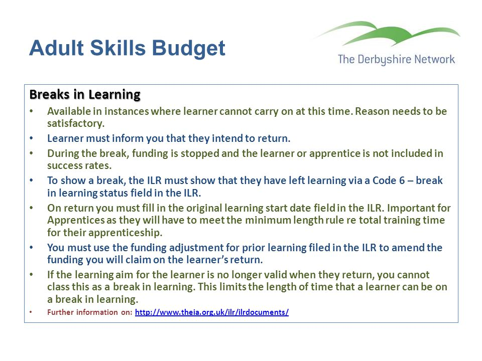 Adult Skills Budget Breaks in Learning