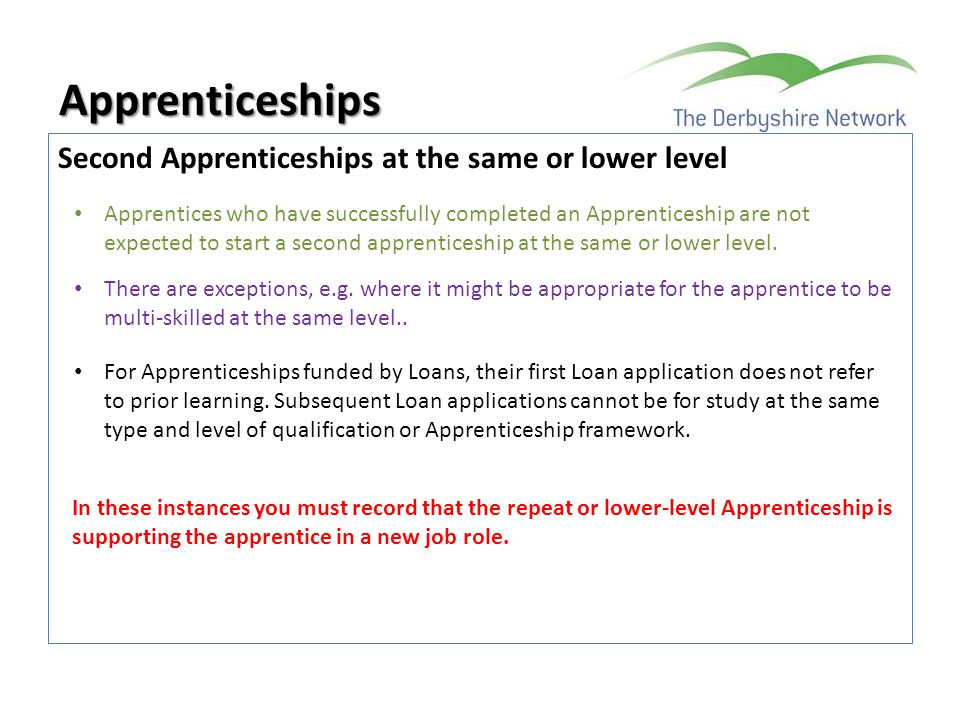 Apprenticeships Second Apprenticeships at the same or lower level