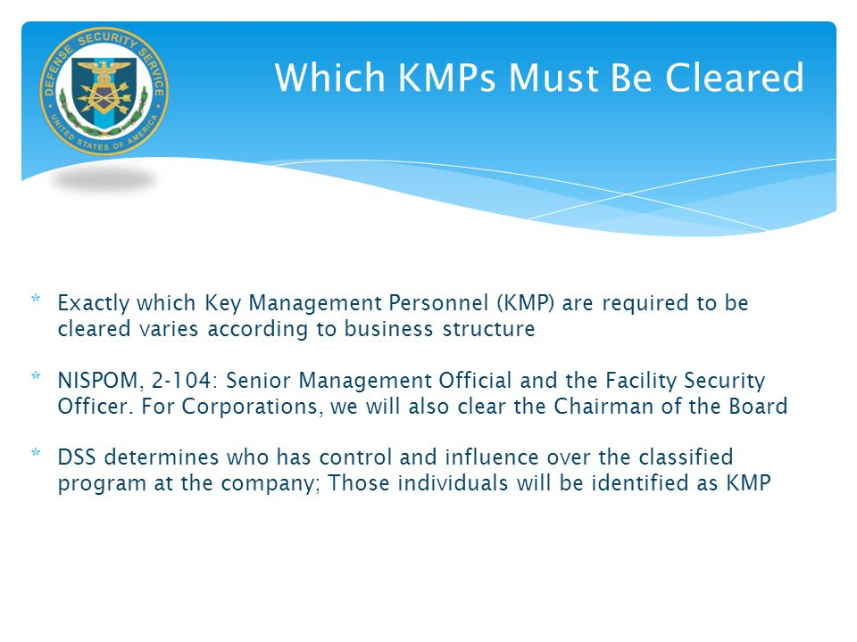 Which KMPs Must Be Cleared