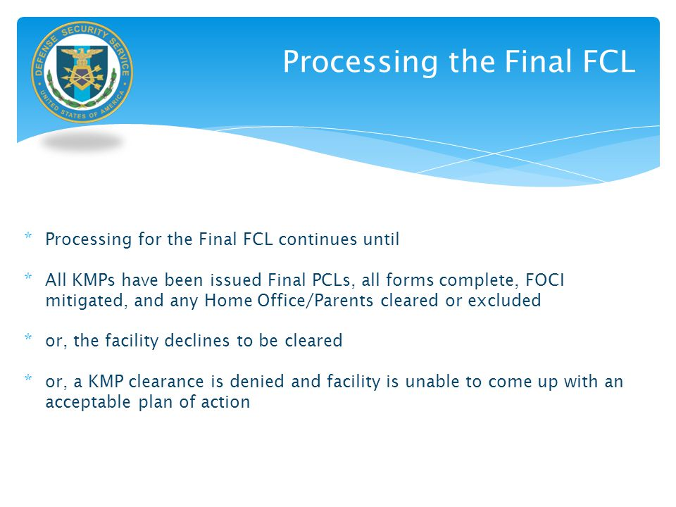 Processing the Final FCL