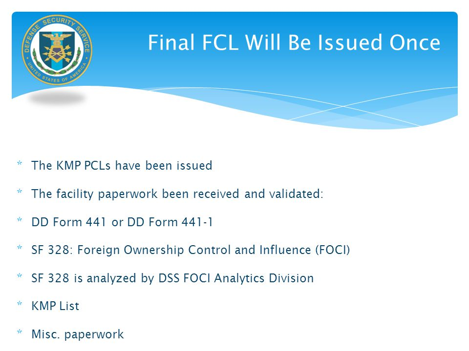 Final FCL Will Be Issued Once