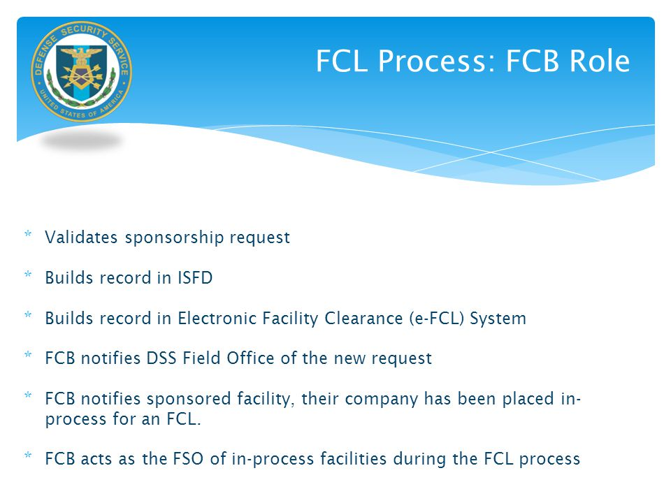 FCL Process: FCB Role Validates sponsorship request