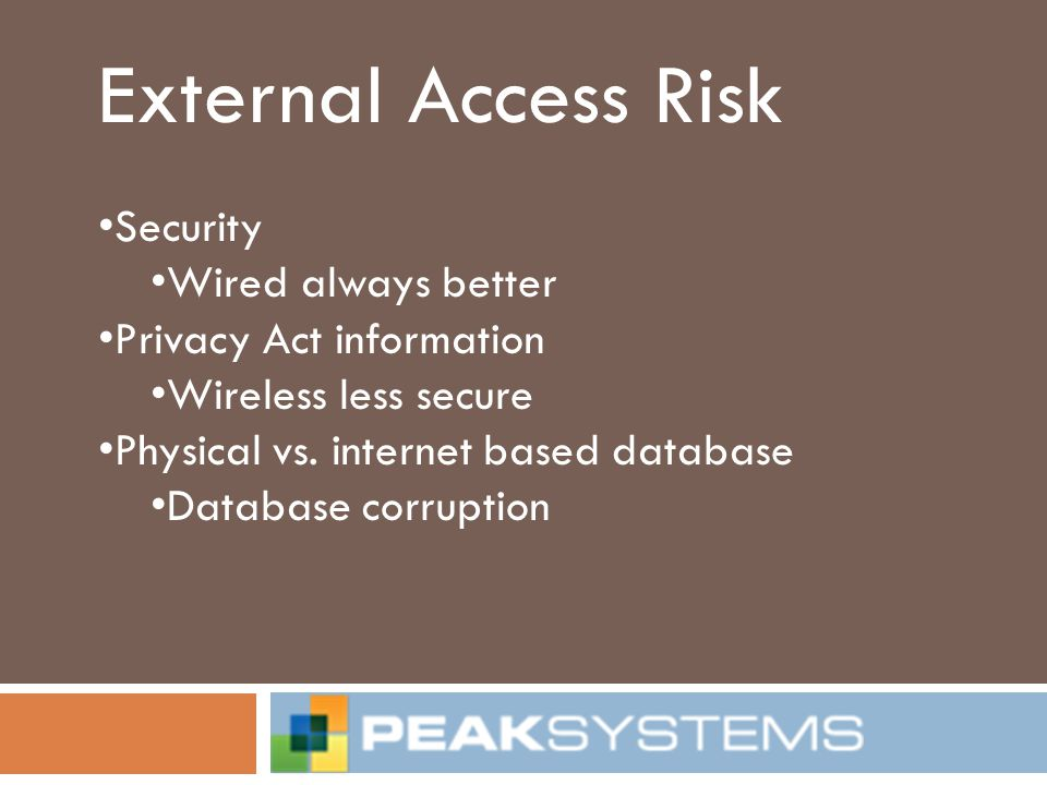 External Access Risk Security Wired always better