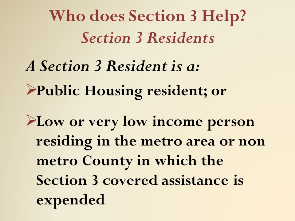 Who does Section 3 Help Section 3 Residents