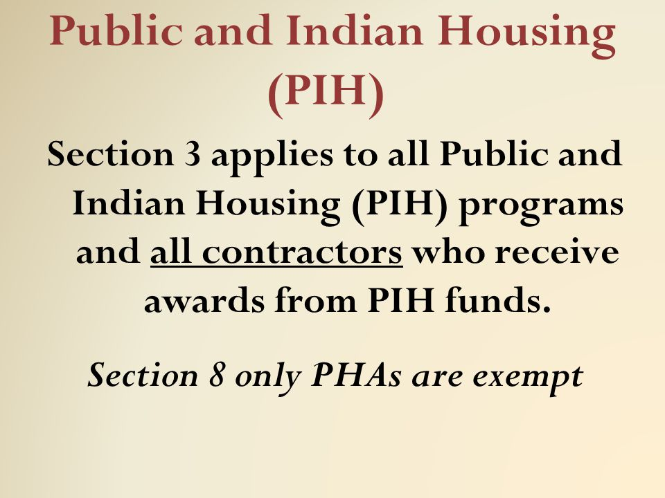 Public and Indian Housing (PIH)