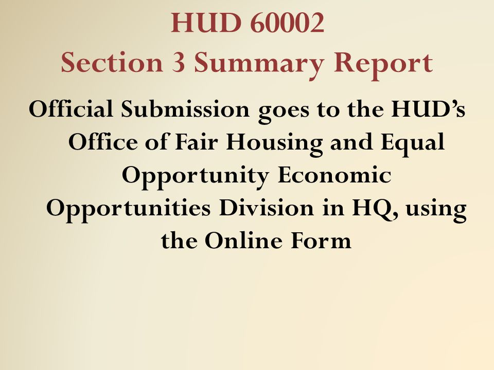 HUD 60002 Section 3 Summary Report