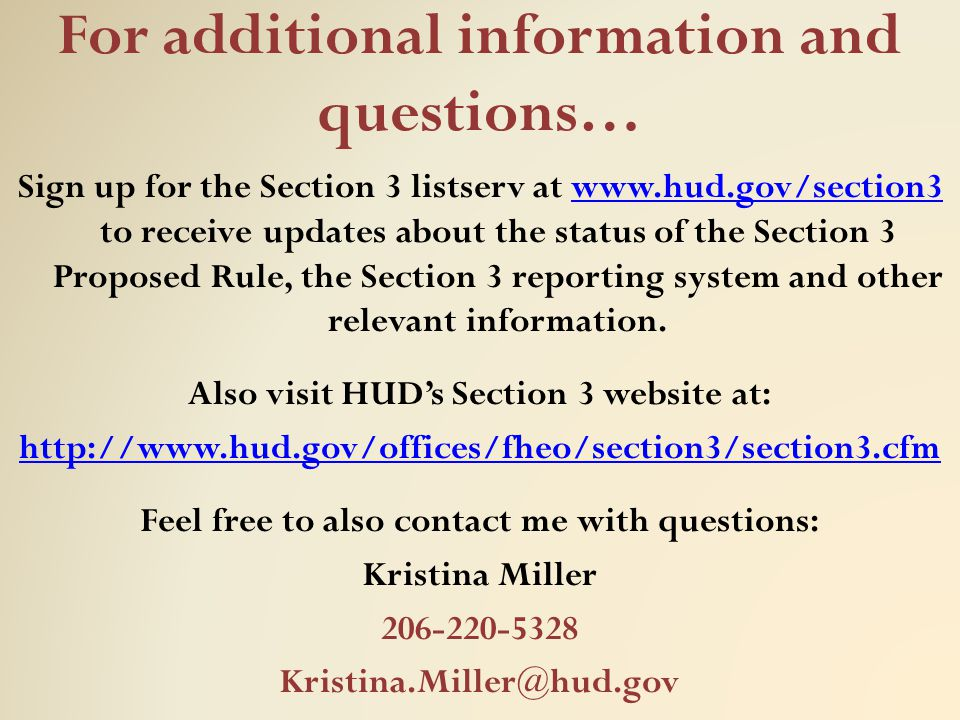 For additional information and questions…