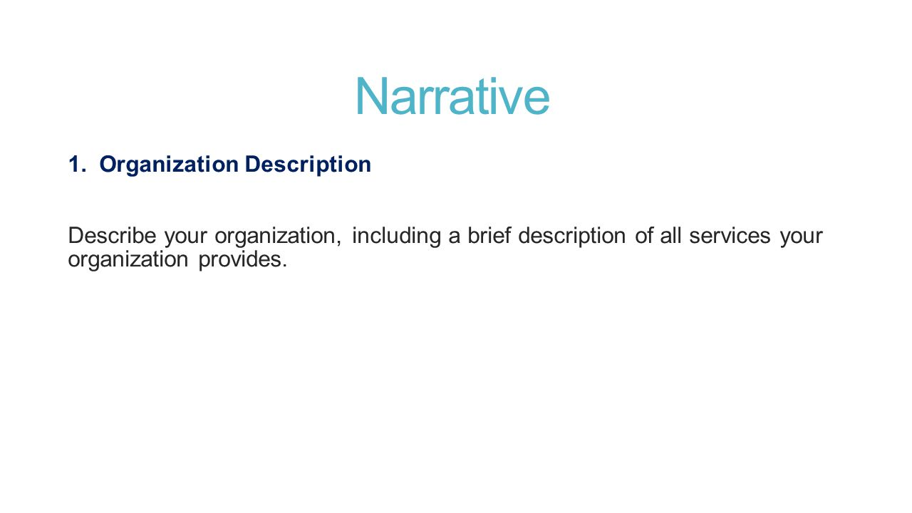 Narrative 1. Organization Description