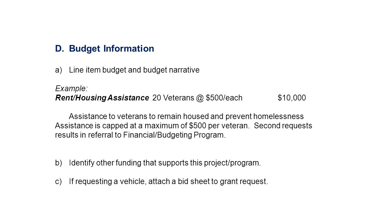 Budget Information Line item budget and budget narrative Example: