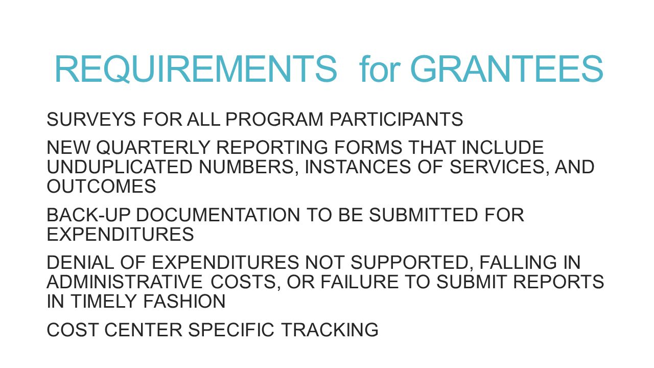 REQUIREMENTS for GRANTEES