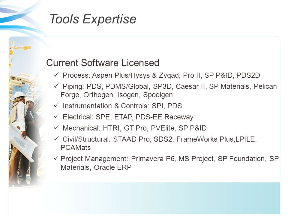Tools Expertise Current Software Licensed