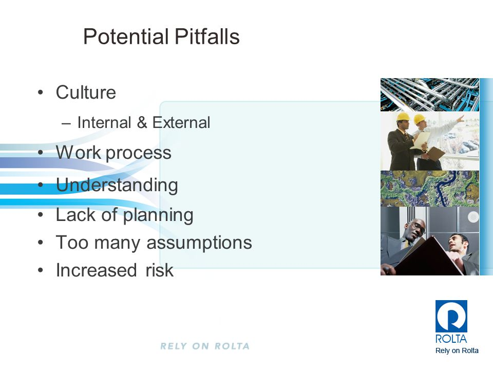 Potential Pitfalls Culture Work process Understanding Lack of planning