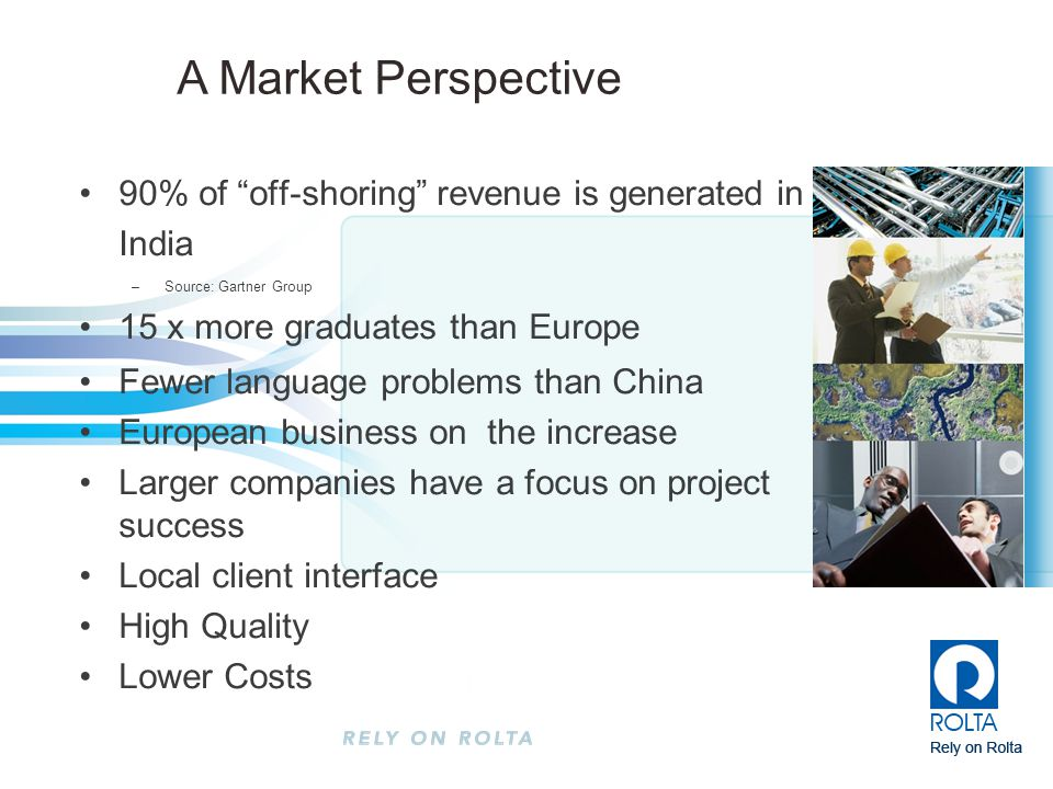4/13/2017 A Market Perspective. 90% of off-shoring revenue is generated in India. Source: Gartner Group.