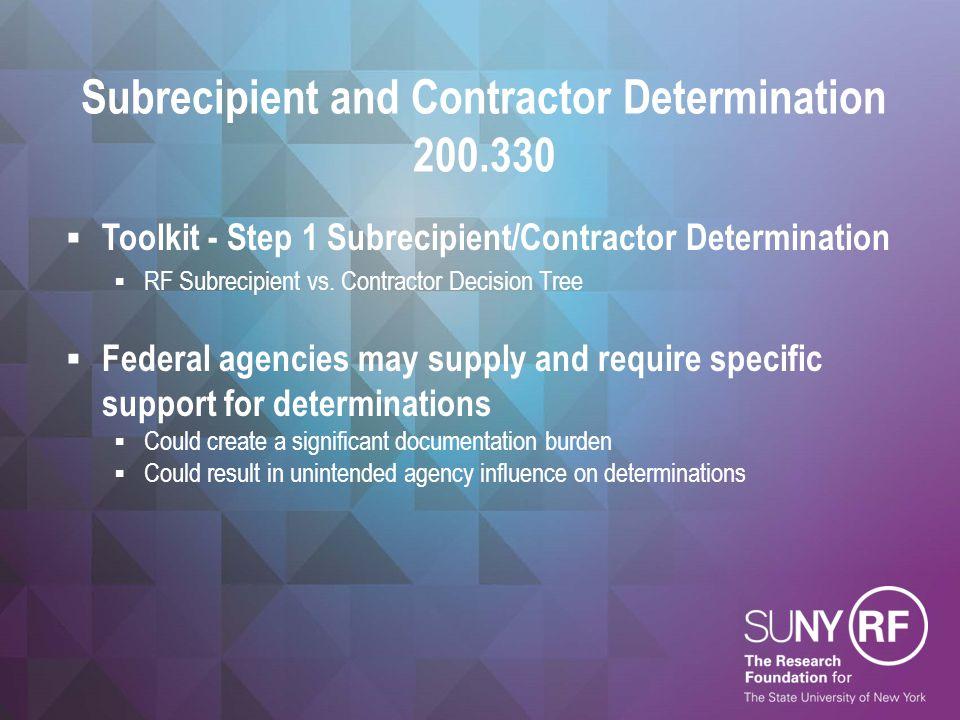 Subrecipient and Contractor Determination 200.330