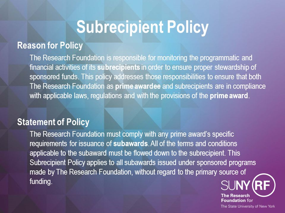 Subrecipient Policy Reason for Policy Statement of Policy