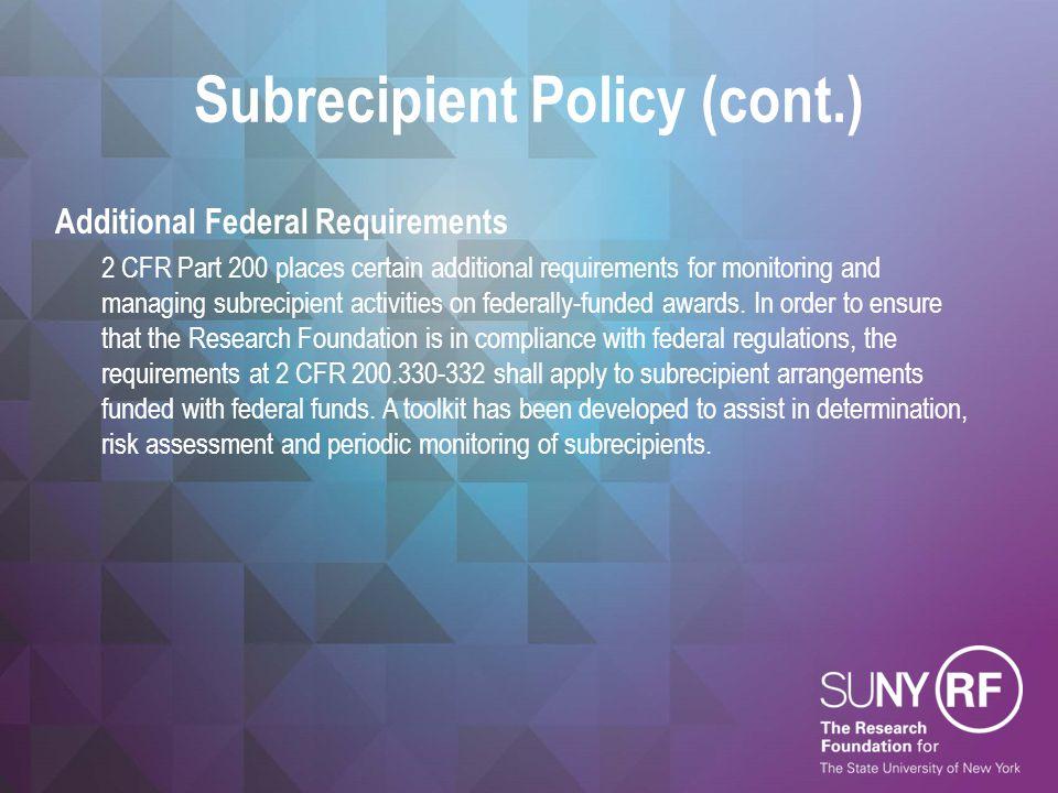 Subrecipient Policy (cont.)