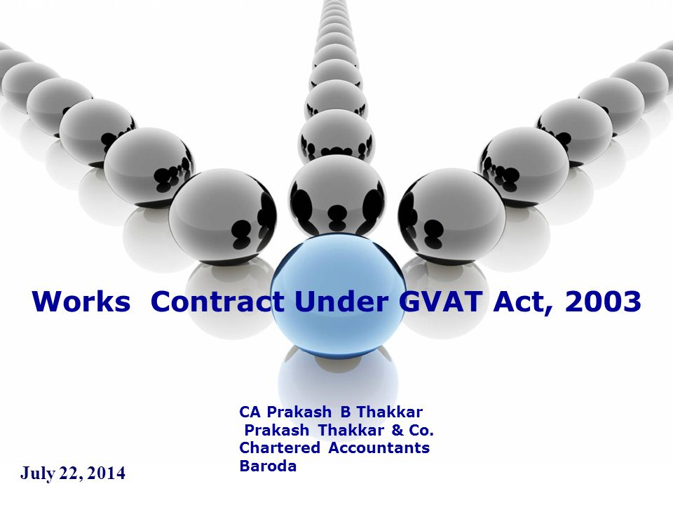 Works Contract Under GVAT Act, 2003