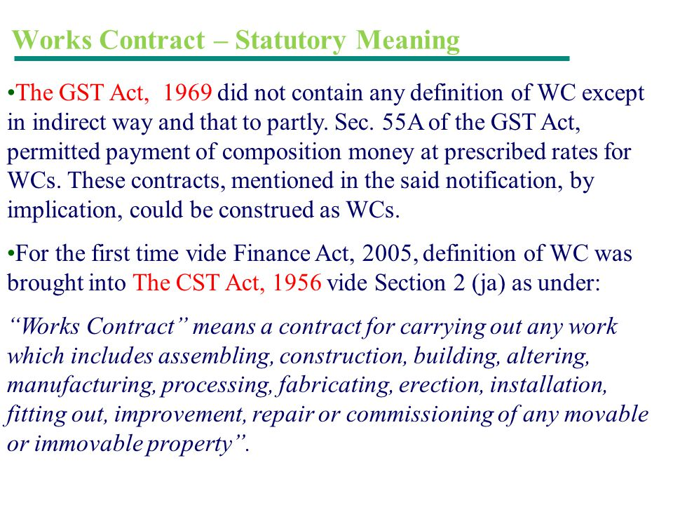 Works Contract – Statutory Meaning