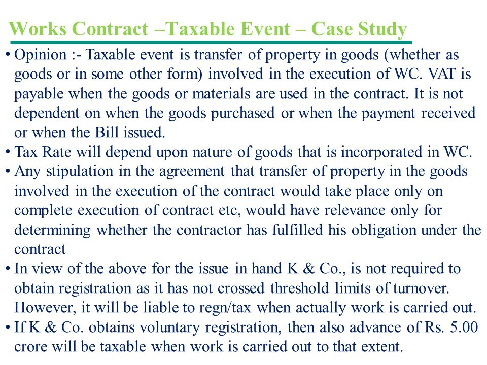 Works Contract –Taxable Event – Case Study