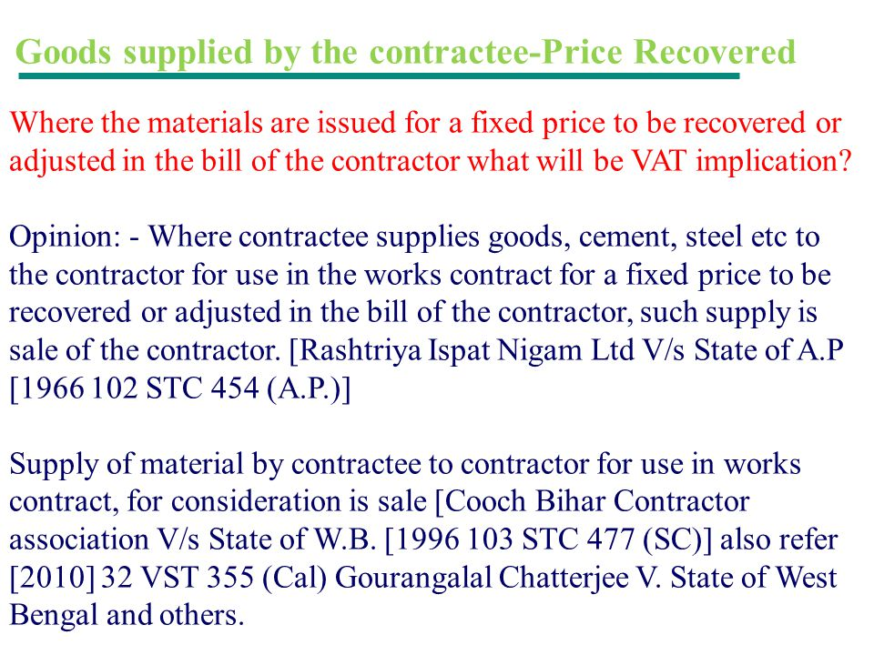 Goods supplied by the contractee-Price Recovered