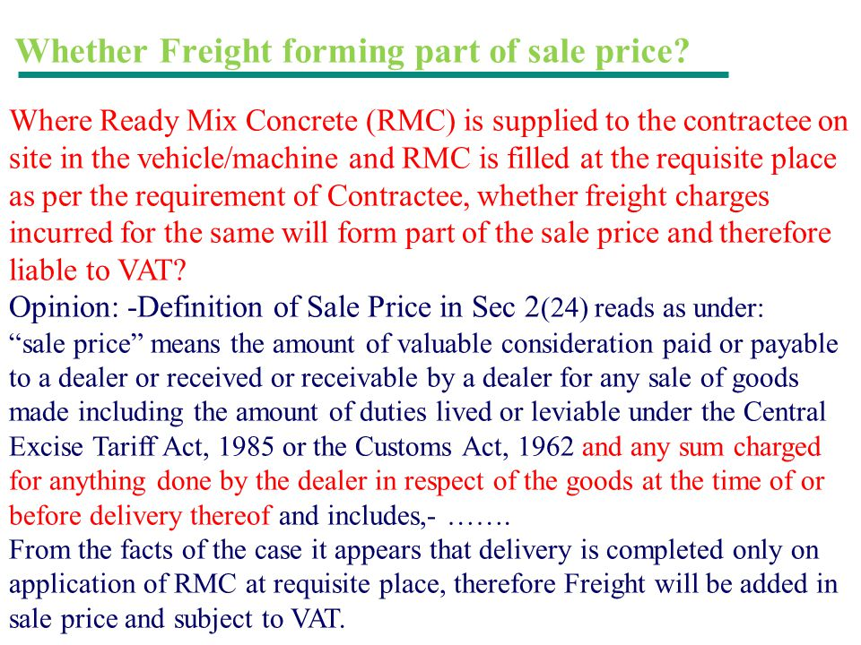 Whether Freight forming part of sale price